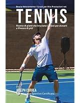 Brucia Velocemente I Grassi Per Alte Prestazioni Nel Tennis: Ricette Di Piatti Che Bruciano I Grassi Per Aiutarti a Vincere Di Piu!