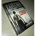 A COLOSSAL FAILURE OF COMMON SENSE By LARRY MCDONALD