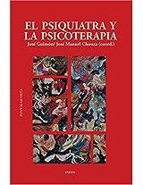 El psiquiatra y la psicoterapia / The Psychiatrist and Psychotherapy (Puntos De Vista)