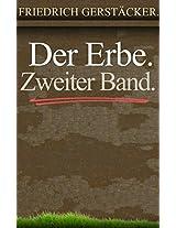 Der Erbe. Zweiter Band. (GERMAN) (German Edition)
