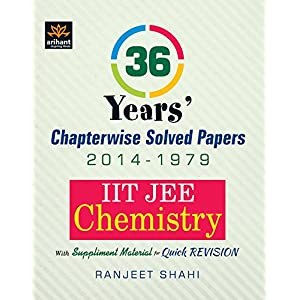IIT JEE - Chemistry : 36 Year's Chapterwise Solved Papers (2014 - 1979) (Old Edition)