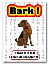 Bark! le livre tout mot chien de recherche! (French Edition)