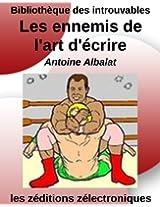 Les ennemis de l'art d'écrire (Bibliothèque des introuvables) (French Edition)
