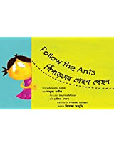 Follow the Ants/Pinpreder Pechchon Pechhon (Bilingual: English/Bangla)