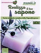 Realizza il tuo sapone. Vol. 2: Teoria avanzata e pratica della Saponificazione (Manuki.it) (Italian Edition)