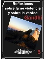 Reflexiones sobre la no violencia y sobre la verdad (Colección clásicos espirituales y teológicos nº 5) (Spanish Edition)