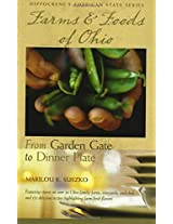 Farms and Foods of Ohio: From Garden Gate to Dinner Plate
