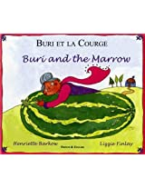 Buri and the Marrow in Chinese and English (Folk Tales)
