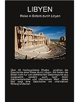 LIBYEN - Eine Reise in Bildern (Libyen Bildband und Reiseführer)