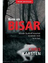 Boos en Bisar: - wrede Suid-Afrikaanse misdade met 'n kinkel