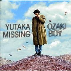 MISSING BOY(尾崎 豊)