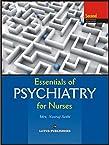 Essentials of Psychiatry for Nurses