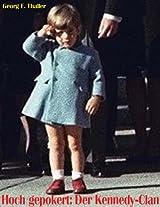 Hoch gepokert: Der Kennedy-Clan (German Edition)