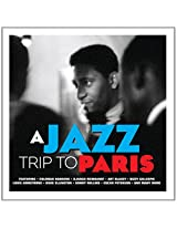 A Jazz Trip To Paris [Double CD]