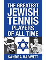 The Greatest Jewish Tennis Players of All Time