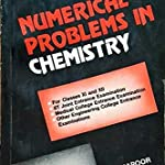Numerical problem in chemistry for class 11th and 12th (cbse)