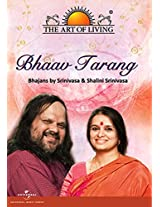 The Art of Living - Bhaav Tarang