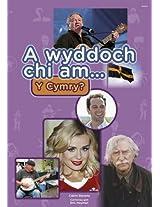 A Wyddoch Chi am Y Cymry? (Cyfres a Wyddoch Chi)