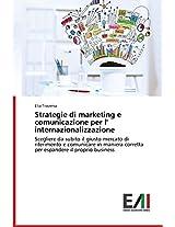 Strategie Di Marketing E Comunicazione Per L' Internazionalizzazione