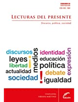Lecturas del presente. Discurso, política y sociedad (Cuadernos de Investigación)