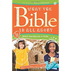 What the Bible Is All About Bible Handbook for Kids