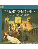 Transcendence-Ustad Irshad Khan-Sitar