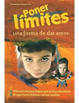 Poner limites/ Setting Limits: Una forma de dar amor/ A Way to Give Love