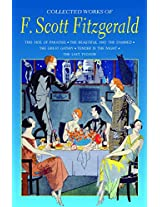 The Collected Works of F. Scott Fitzgerald (Special Editions)