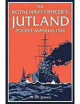 The Royal Navy Officer's Jutland Pocket-Manual