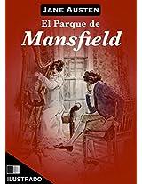 El parque de Mansfield (Ilustrado) (Spanish Edition)