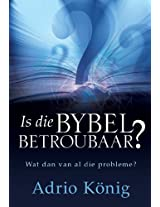 Is die Bybel betroubaar? (eBoek): Wat dan van al die probleme?