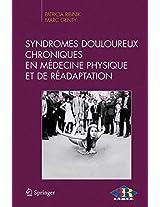 Syndromes douloureux chroniques en médecine physique et de réadaptation