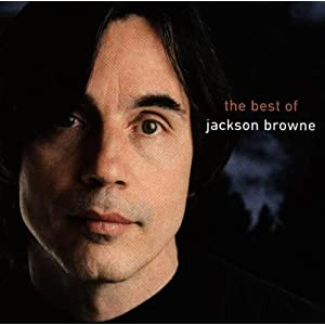 The Next Voice You Hear-The Best Of Jackson Browne