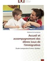 Accueil et accompagnement des élèves issus de l'immigration: Etude comparative France / Québec