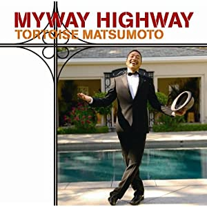 Myway Highway マイウェイ ハイウェイの画像