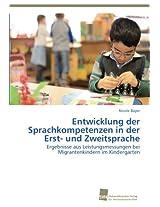 Entwicklung Der Sprachkompetenzen in Der Erst- Und Zweitsprache