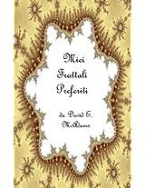 Miei Frattali Preferiti (Italian Edition)