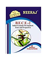 BECE2-Indian Economic Development: Issues and Perspectives. IGNOU help book in English Medium