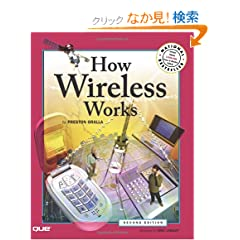 How Wireless Works (How It Works)