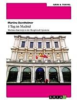 1 Tag in Madrid: Martinas Kurztrip in die Hauptstadt Spaniens