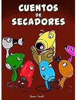 Cuentos de secadores (Spanish Edition)