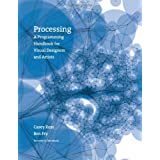 Processing: A Programming Handbook for Visual Designers and ArtistsJohn Maeda�ɂ��