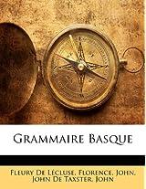 Grammaire Basque (Basque Edition)