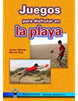 Juegos Para Disfrutar En La Playa/Games to Enjoy at the Beach