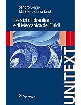 Esercizi di Idraulica e di Meccanica dei Fluidi (UNITEXT)