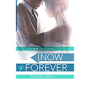 Now and Forever: Volume 3