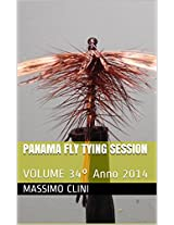 Panama Fly Tying Session: VOLUME 34° (Italian Edition)