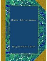 Shirim : lider un poemen