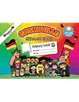 German Book Primary: Level 3 (Cosmoville Series)
