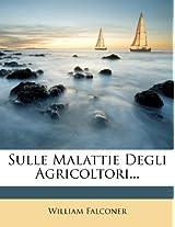Sulle Malattie Degli Agricoltori...